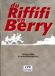 Du riffifi en Berry - Couverture - Format classique