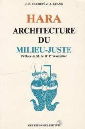 Hara Architecture Milieu Juste - Couverture - Format classique
