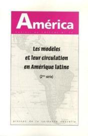 Les modèles et leur circulation en Amérique latine t.2 - Couverture - Format classique