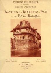 Visions de france. basses pyrénées. bayonne -biarritz -pau et le pays basque - Couverture - Format classique