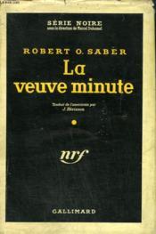 La Veuve Minute. ( She Woke Up Screaming ). Collection : Serie Noire Avec Jaquette N° 404 - Couverture - Format classique