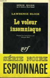 Le Voleur Insomniaque. Collection : Serie Noire N° 1141 - Couverture - Format classique
