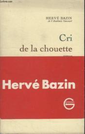 Cri De La Chouette. - Couverture - Format classique
