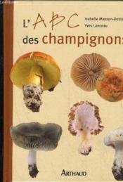 L'Abc Des Champignons - Couverture - Format classique