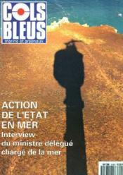 COLS BLEUS. HEBDOMADAIRE DE LA MARINE ET DES ARSENAUX N°2100 DU 10 NOVEMBRE 1990. INTERVIEW DE M. MELLICK, MINISTRE DELEGUE CHARGE DE LA MER / LASINGULIERE ASSISTANCE AU SEKI ROLETTE par LE COM. DE 1re CLASSE DUCHESNE / MESURES PRISES POUR AMELIORER LES.. - Couverture - Format classique