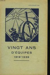 20 Ans D'Equipes 1919-1939. Bulletin Des Equipes Sociales N°9, Juin Juillet 1939. - Couverture - Format classique