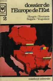Dossier De L'Europe De L'Est - Hongrie / Roumanie / Bulgarie / Yougoslavie - 2 - Couverture - Format classique