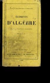 Elements D'Algebre Avec De Nombreux Exercices. - Couverture - Format classique
