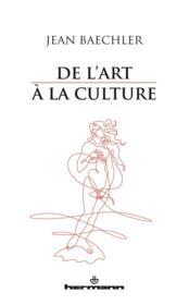 De l'art à la culture - Couverture - Format classique
