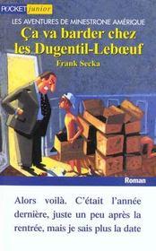 Ca Va Barder Chez Les Dugentil-Leboeuf - Intérieur - Format classique
