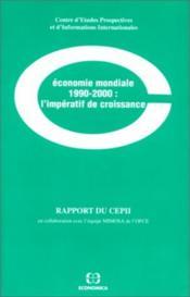 Économie mondiale 1990-2000 : l'impératif de croissance - Couverture - Format classique