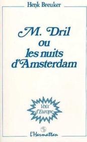M.dril ou les nuits d'Amsterdam - Couverture - Format classique