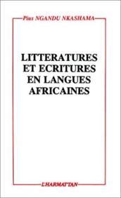 Littératures et écritures en langues africaines - Couverture - Format classique