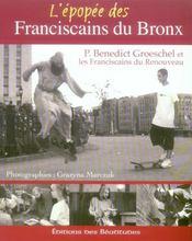 L'epopée d'une réforme ; franciscains du bronx - Intérieur - Format classique