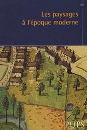Paysages A L Epoque Moderne - Couverture - Format classique