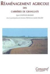 Reamenagement agricole des carrieres de granulats - Couverture - Format classique