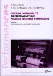 Guide de comptabilite electromagnetique pour les machines d'imprimerie ; performances resultats des ac - Couverture - Format classique