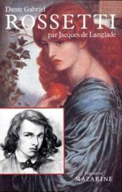 Dante gabriel rossetti - Couverture - Format classique