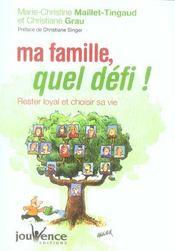 Ma famille, quel défi ! rester loyal et choisir sa vie - Intérieur - Format classique