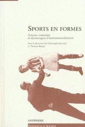 Sports en formes ; acteurs, contextes et dynamiques d'institutionnalisation - Intérieur - Format classique