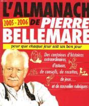 L'Almanach De Pierre Bellemare 2005-2006 (édition 2005/2006) - Couverture - Format classique