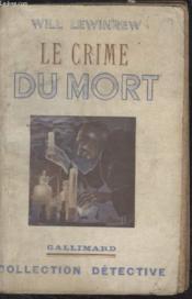 Collection Detective. Le Crime Du Mort. - Couverture - Format classique