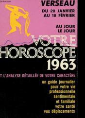 Votre Horoscope 1963 - Verseau Au Jour Le Jour - Couverture - Format classique