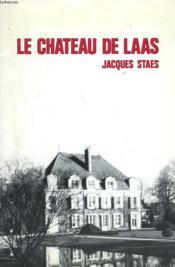 Le Chateau De Laas - Couverture - Format classique