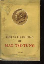 Obras Escogidas De Mao Tse-Tung, Tomo Iv - Couverture - Format classique