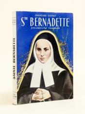 Sainte Bernadette. Souvenirs inédits. - Couverture - Format classique
