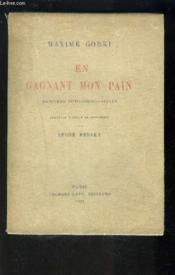 En Gagnant Mon Pain- Memoires Autobiographiques - Couverture - Format classique