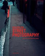 Magnum et la street photography - Couverture - Format classique