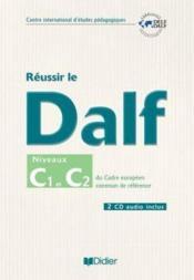 telecharger Reussir le DALF – C1-C2 du cadre europeen commun – livre + cd livre PDF en ligne gratuit