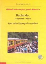 Hablando Se Aprende A Hablar Apprendre L'Espagnol En Parlant Methode Intensive Pour Grands Debutants - Intérieur - Format classique