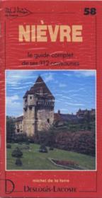 Nièvre ; le guide complet de ses 312 communes - Couverture - Format classique