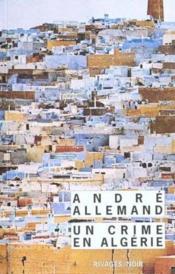 Un Crime En Algerie - Couverture - Format classique