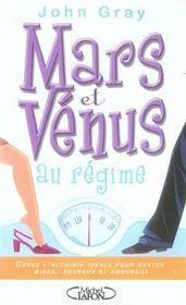 Mars et Vénus au régime ; l'alchimie idéale pour vivre en bonne santé, amoureux et heureux - Intérieur - Format classique