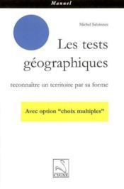 Les tests geographiques : reconnaitre un territoire par sa forme - Couverture - Format classique