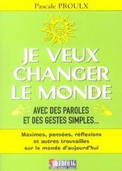 Je Veux Changer Le Monde - Intérieur - Format classique