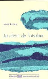 Le Chant De L'Oiseleur - Intérieur - Format classique