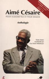 Pour aujourdh'ui et pour deman, anthologie ; hommage d'Afrique à Aimé Césaire - Couverture - Format classique