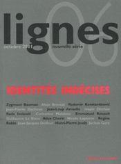 Lignes n 06, identites indecises - Intérieur - Format classique