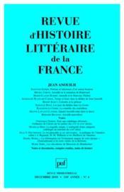 REVUE D'HISTOIRE LITTERAIRE DE LA FRANCE N.2010/4 ; Jean Anouilh - Couverture - Format classique