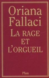 La Rage Et L'Orgueil - Couverture - Format classique