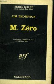 M. Zero. Collection : Serie Noire N° 1009 - Couverture - Format classique