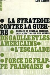 La Strategie Contre La Guerre.Preface Du General Ailleret,chef D Etat Major Des Armees. - Couverture - Format classique