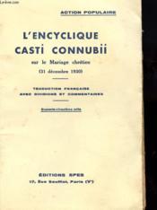 L'Encyclique Casti Connubii Sur Le Mariage Chretien - Couverture - Format classique