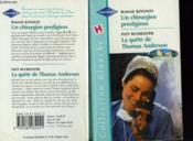 Un Chirurgien Prestigieux Suivi De La Quete De Thomas Anderson ( Changing Lives - Instant Family) - Couverture - Format classique