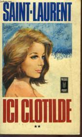 Ici Clotilde - Tome 2 - Couverture - Format classique