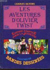 Les Aventures D'Olivier Twist - Illustre En Bandes Dessinees - Couverture - Format classique